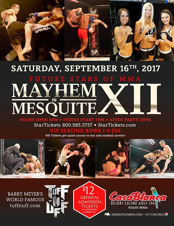 "Mesquite Gaming and Tuff-N-Uff Host 12th Installment of ""Mayhem in Mesquite XII"" Mixed Martial Arts Fighting Championship September 16"