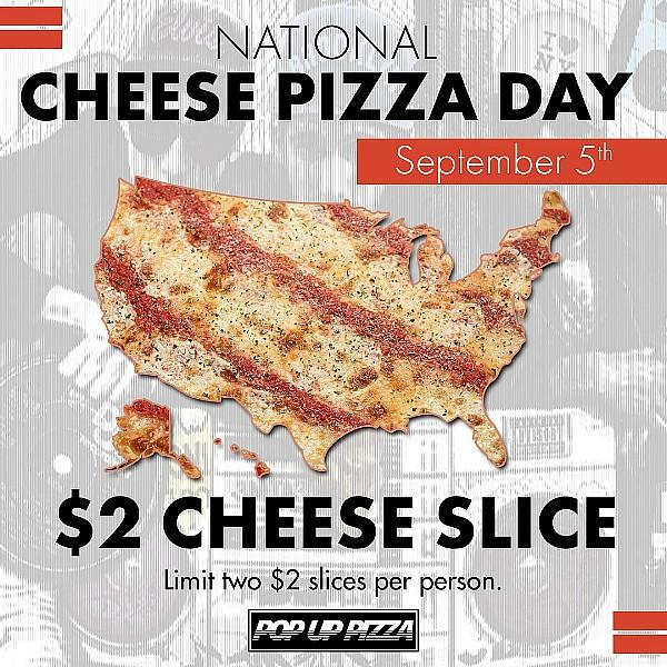 National Cheese Pizza Day at Pop Up Pizza at The Plaza - this Saturday, Sept. 5