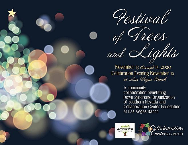Get in the Holiday Spirit as Down Syndrome Organization of Southern Nevada and the Collaboration Center Foundation Jointly Host the 32nd Annual Festival of Trees and Lights