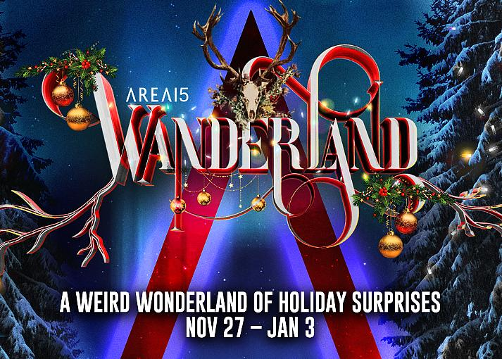 AREA15 Opens Wanderland – an Outdoor Holiday Experience Promising Weird, Wonderful Surprises Beginning Nov. 27
