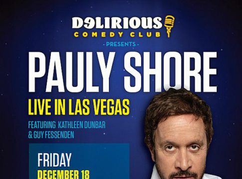 "Delirious Comedy Club Presents: ""Pauly Shore Live in Las Vegas"" at Downtown Grand Hotel & Casino Dec. 18-19"