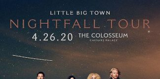"Grammy Award-Winning Vocal Group Little Big Town Announce Ninth Studio Album ""Nightfall"" and Headline Tour Coming to the Colosseum at Caesars Palace April 26, 2020"