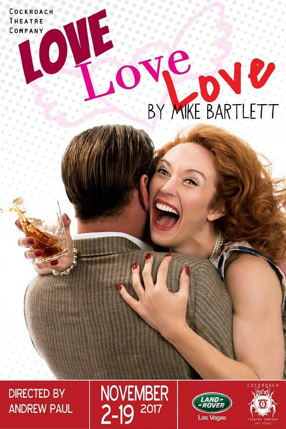 """""""Love Love Love"""" by Mike Bartlett to Open at Cockroach Theatre in Las Vegas"""