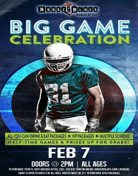Celebrate the Big Game with All-You-Can-Eat & Drink Packages at House of Blues at Mandalay Bay Feb. 7