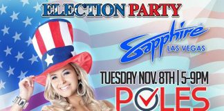 Exit Poll/Pole Party on Election Night at Sapphire Las Vegas Tuesday, November 8