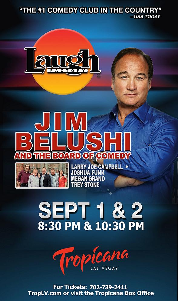 Jim Belushi and The Board of Comedy Return to The Laugh Factory at The Tropicana Las Vegas Over Labor Day Weekend 2018