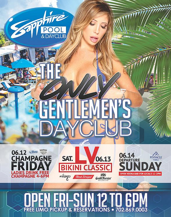 Party at Sapphire Pool & Dayclub on Champagne Friday (June 12), LV Bikini Classic Saturday (June 13) and Departure Sunday (June 14)