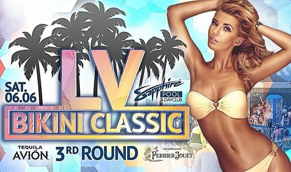 Enjoy the Las Vegas Bikini Classic 3nd Round at Sapphire Pool & Dayclub on Saturday, June 6