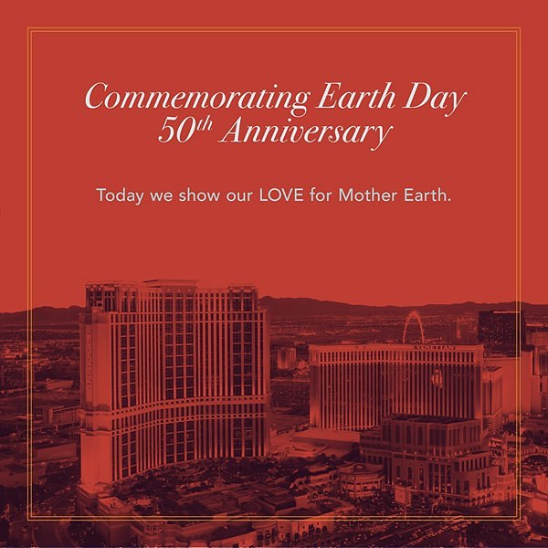 Venetian Resort Commemorates 50th Anniversary of Earth Day With Tips to Show Love for our Planet Earth, While Spending Earth Day Inside