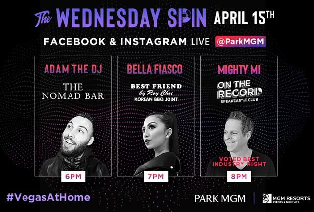 """Las Vegas Virtual DJ Party """"The Wednesday Spin"""" Presented by Park MGM Drops Next Beat April 15"""