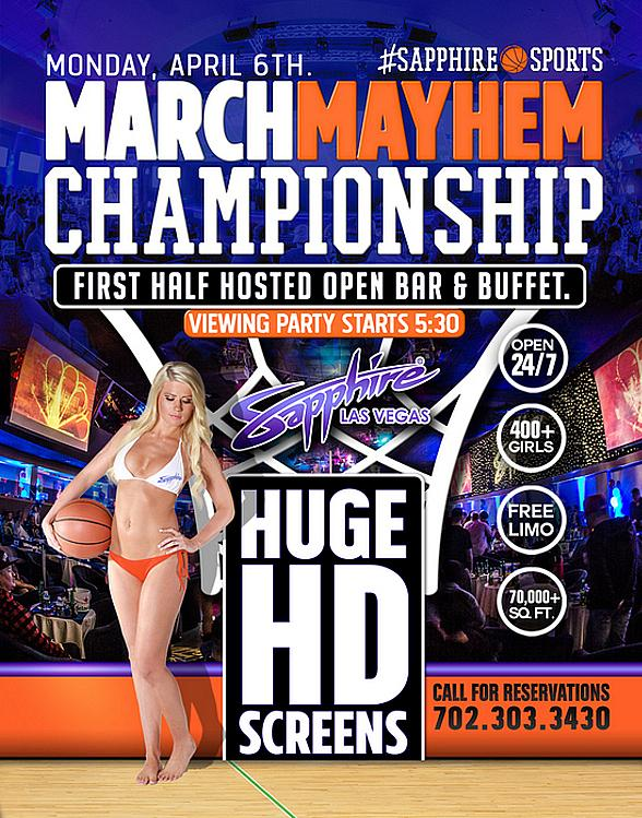 Sapphire Hosts the Ultimate FINAL 4 March Mayhem Viewing Party, Saturday April 4