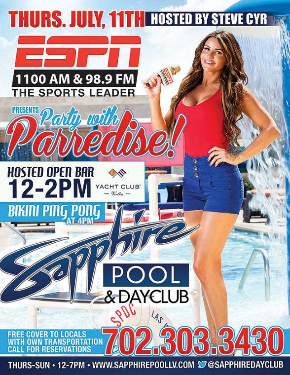 """ESPN FM 98.9 Presents """"Party With Parredise"""" at Sapphire Pool & Dayclub in Las Vegas"""