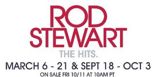 """Rod Stewart: The Hits"" Returning for 16 Shows March 6 – Oct. 3 at The Colosseum at Caesars Palace Las Vegas"