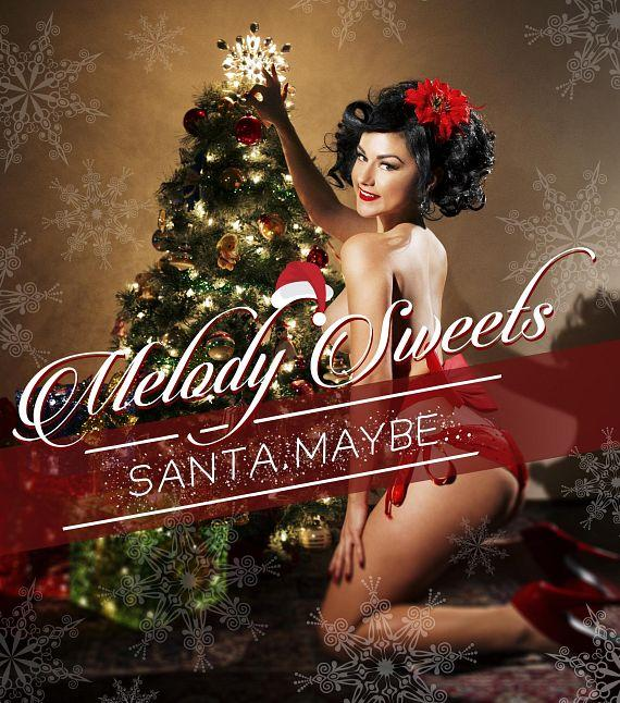 """Melody Sweets' Sizzling New Holiday Song """"Santa Maybe…"""" Available Now; Song Release Party to Follow Dec. 19 at FIZZ at Caesars Palace"""